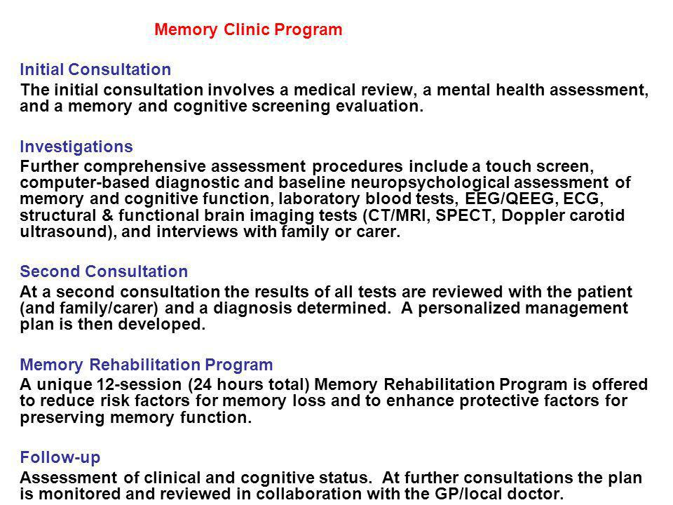 Memory Clinic Program Initial Consultation.