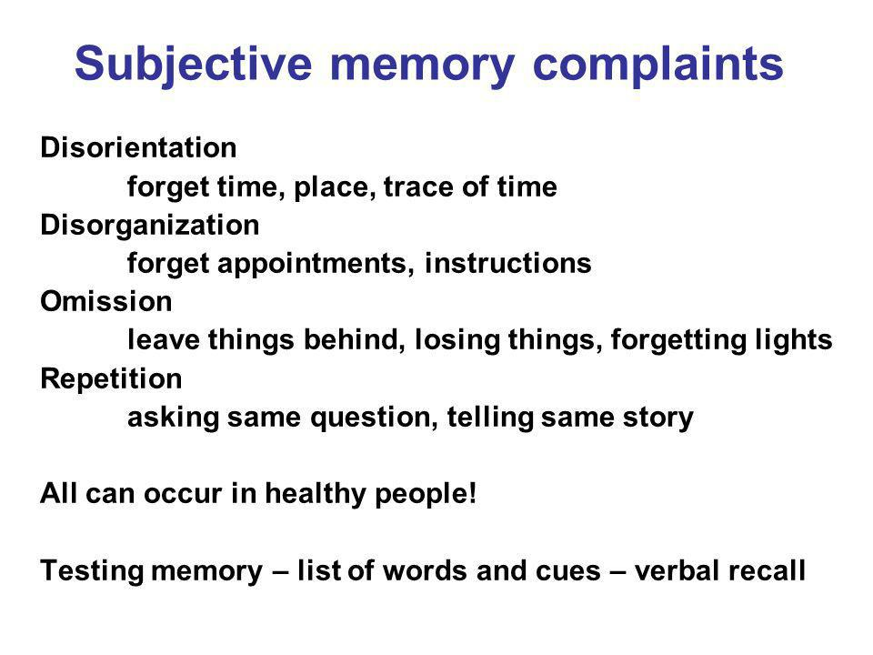 Subjective memory complaints
