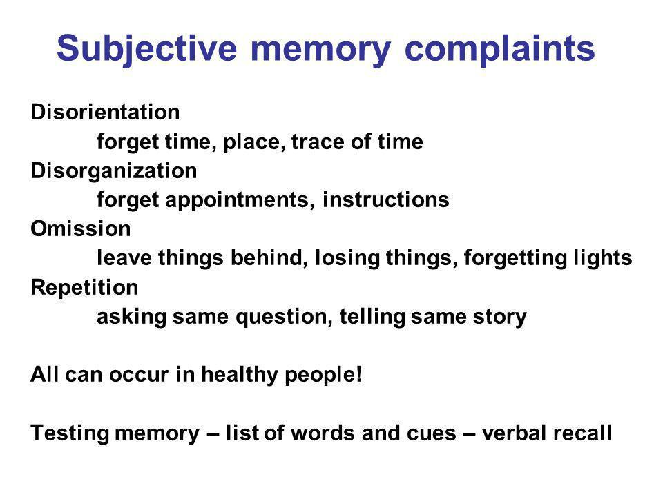 Subjective memory complaints
