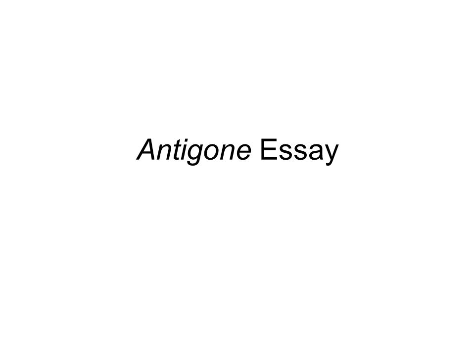 antigone essay ppt video online  1 antigone essay