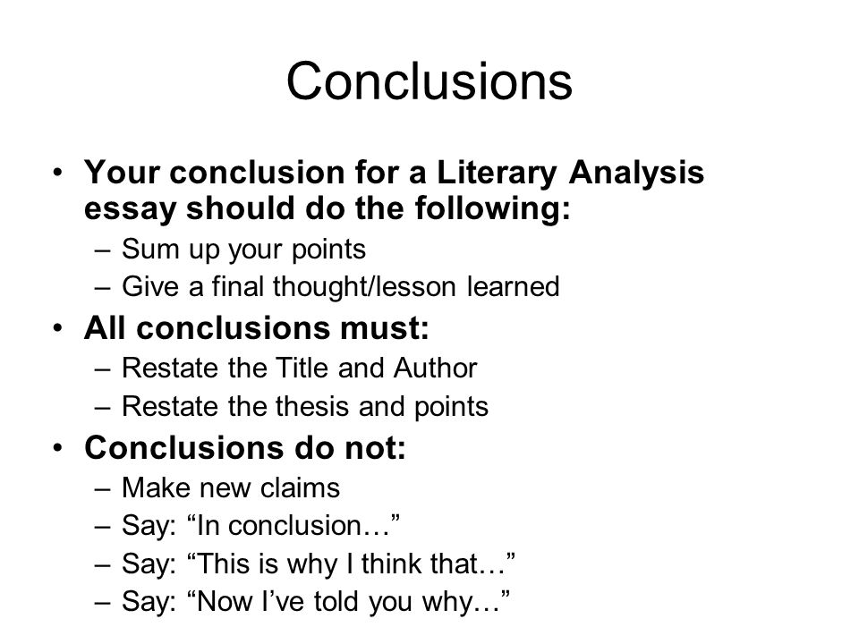 how do you write a conclusion for a literary analysis essay How do i form a thesis statement for a literary analysis essay  conclusion except that in your essay, you substitute  how to write a literary analysis essay .