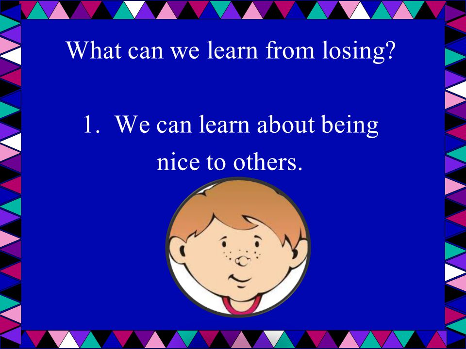 What can we learn from losing. 1