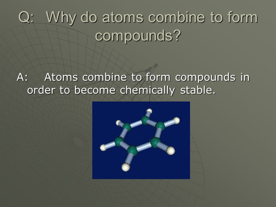Why on Earth Do Elements Do It? - ppt video online download