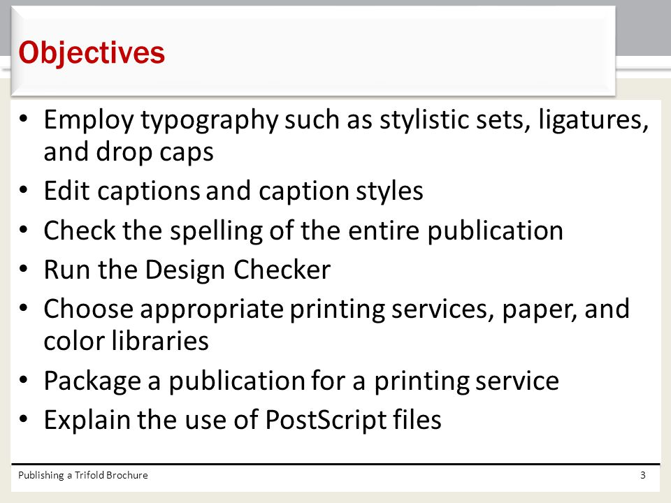 Objectives Employ typography such as stylistic sets, ligatures, and drop caps. Edit captions and caption styles.