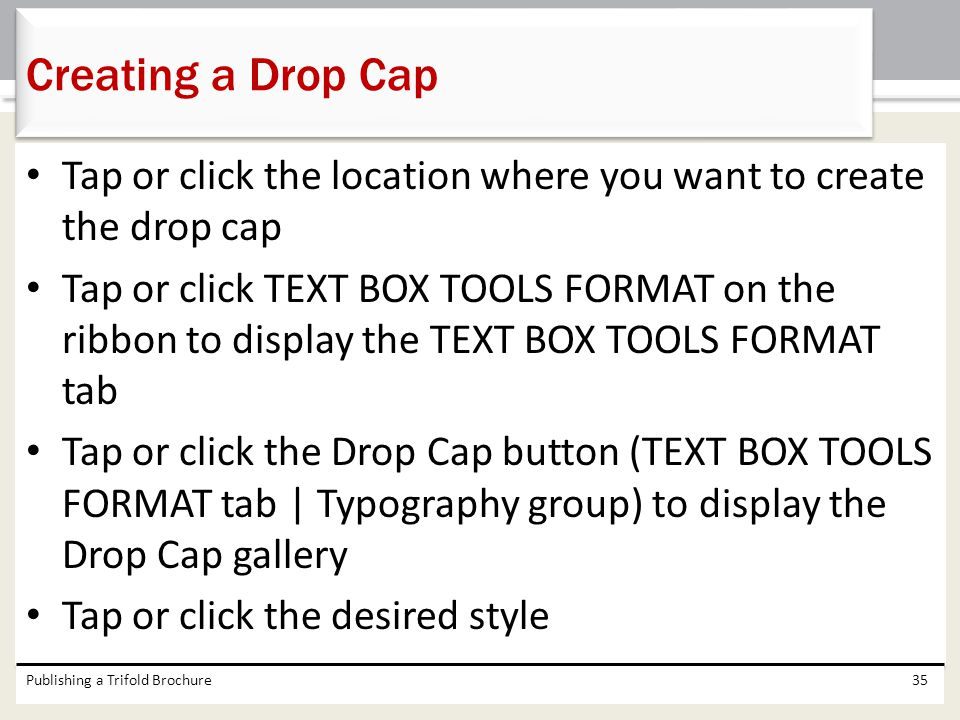 Creating a Drop Cap Tap or click the location where you want to create the drop cap.