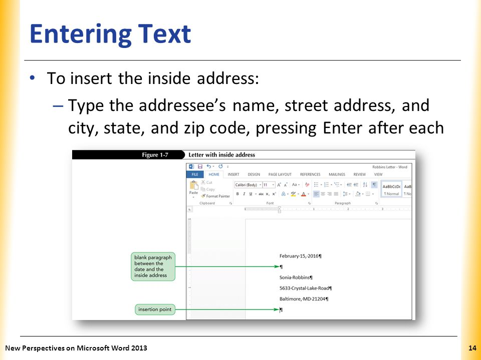 Entering Text To insert the inside address:
