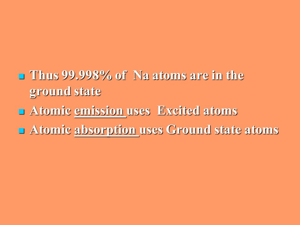 Thus 99.998% of Na atoms are in the ground state