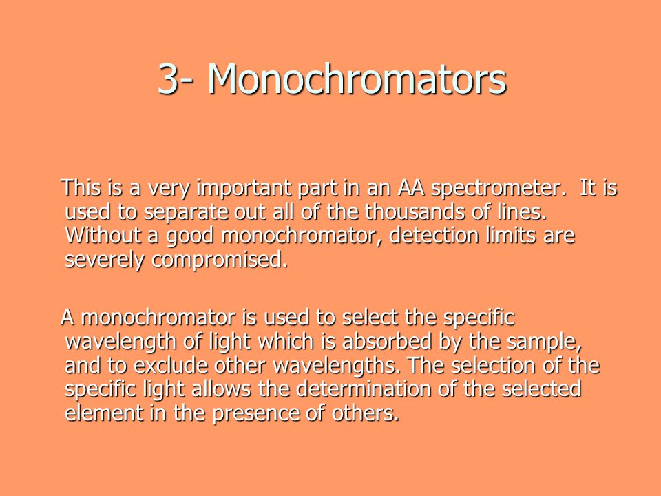 3- Monochromators