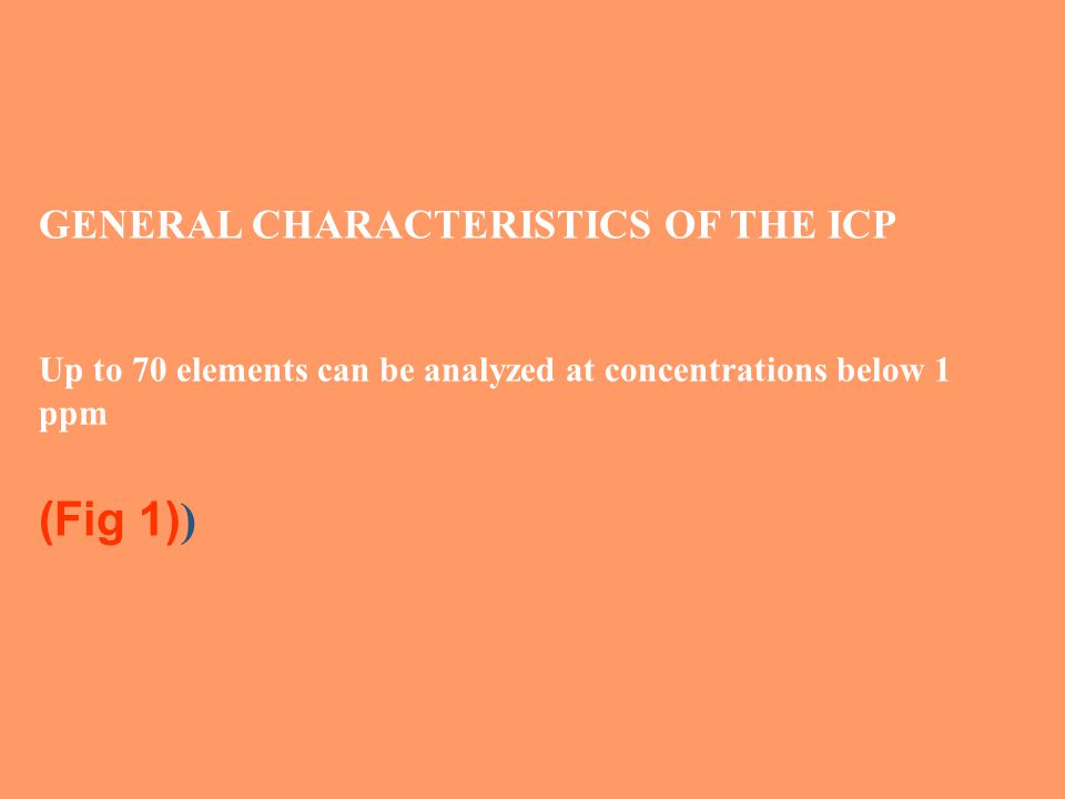(Fig 1)) GENERAL CHARACTERISTICS OF THE ICP