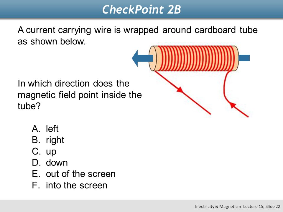 CheckPoint+2B+A+current+carrying+wire+is+wrapped+around+cardboard+tube+as+shown+below. today's concept ampere's law ppt video online download  at pacquiaovsvargaslive.co