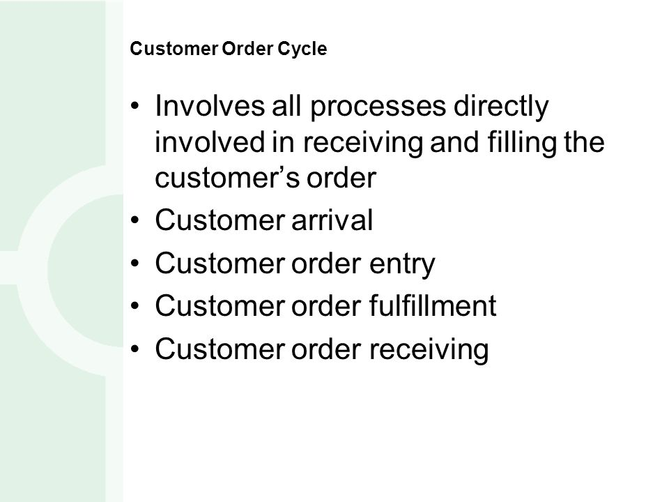 Customer order fulfillment Customer order receiving