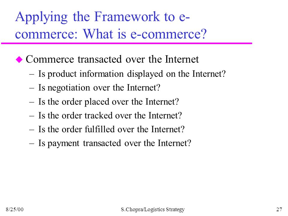Applying the Framework to e-commerce: What is e-commerce