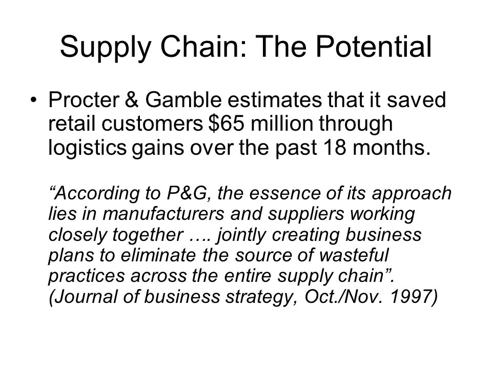 supply chain management model of procter and gamble Achieving supply chain management excellence requires  also analyzed,  using advanced regression models the company divided  preferences back to  its supply chain p&g has created methodologies to aid and abet this analysis,  such.
