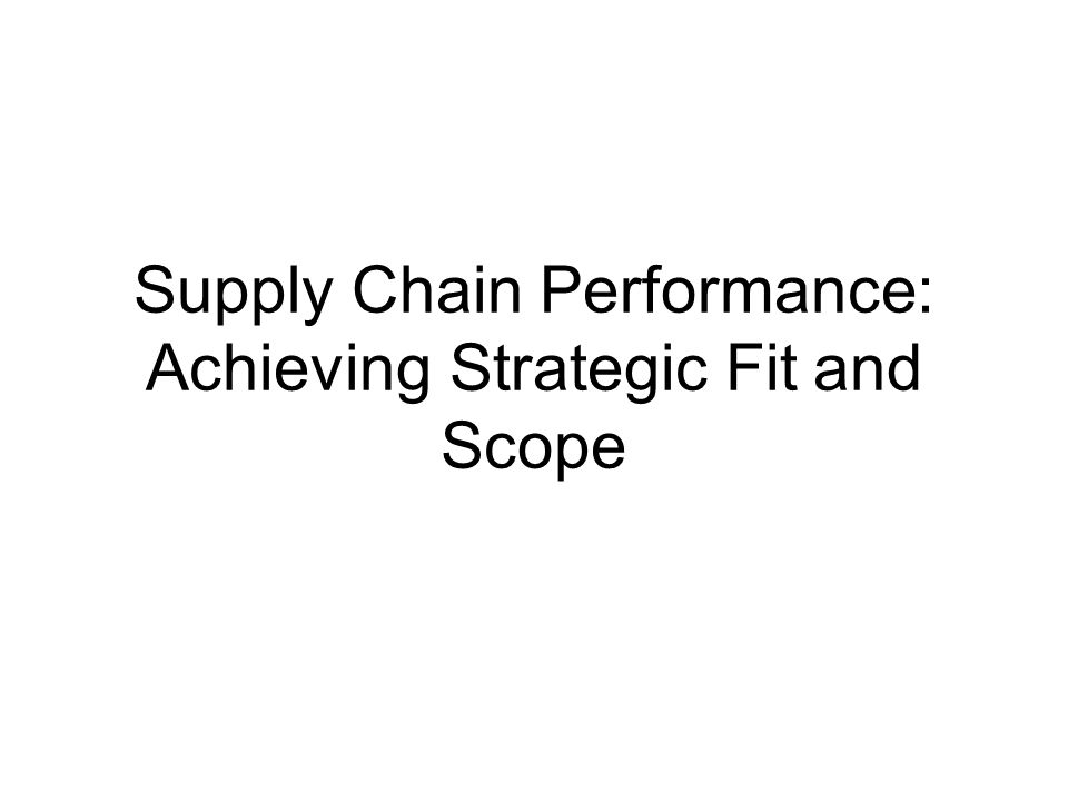 achieving strategic fit Strategic management is the formulation and companies that pursued the highest market share position to achieve cost advantages fit under porter's.