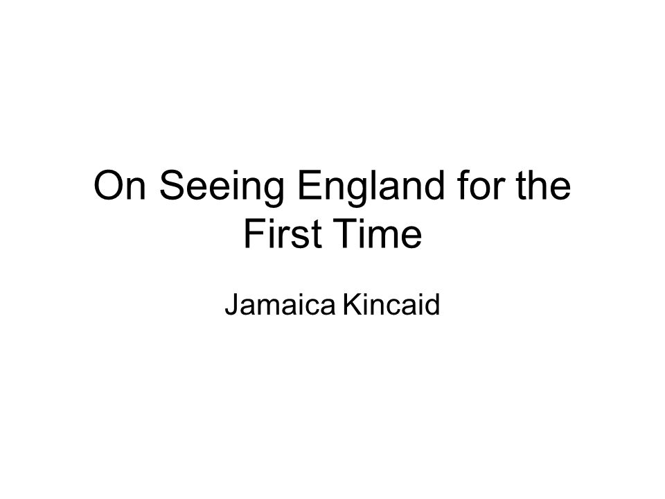 on seeing england for the first time essay