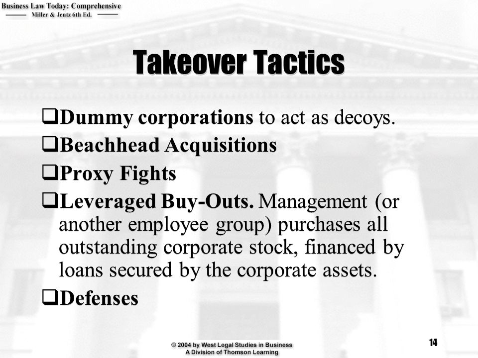 Takeover Tactics Dummy corporations to act as decoys.