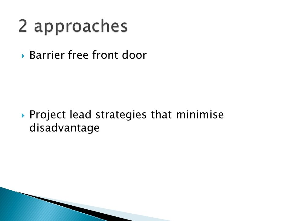 2 approaches Barrier free front door