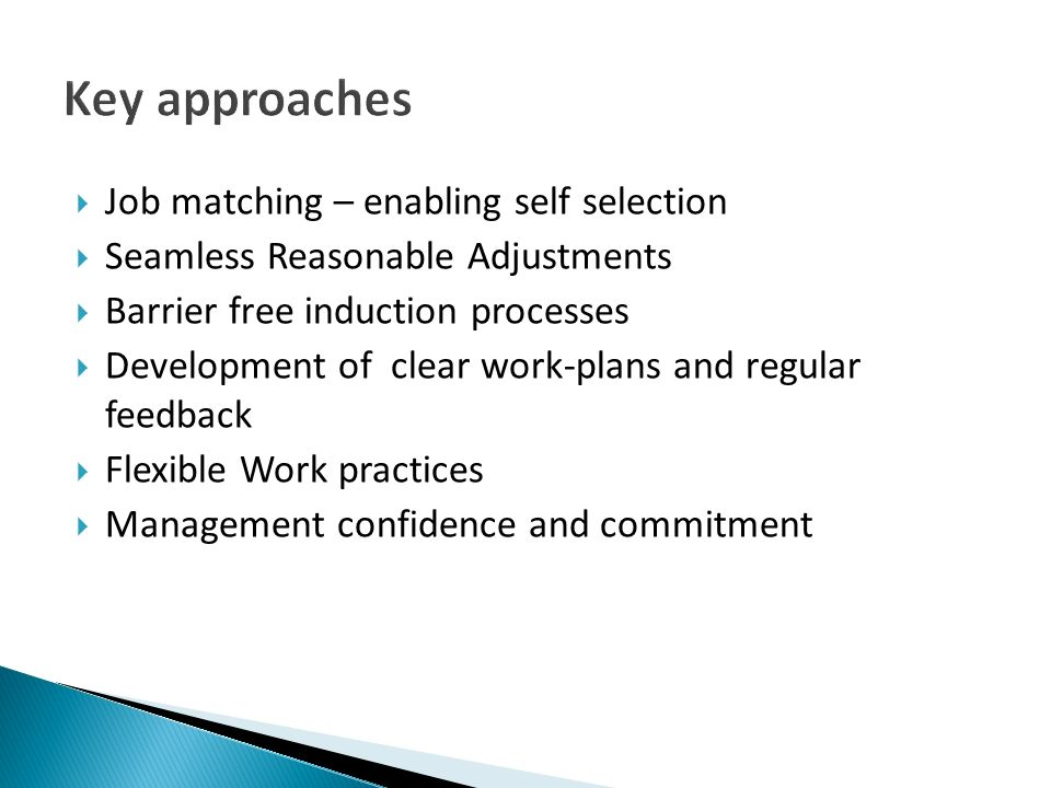 Key approaches Job matching – enabling self selection