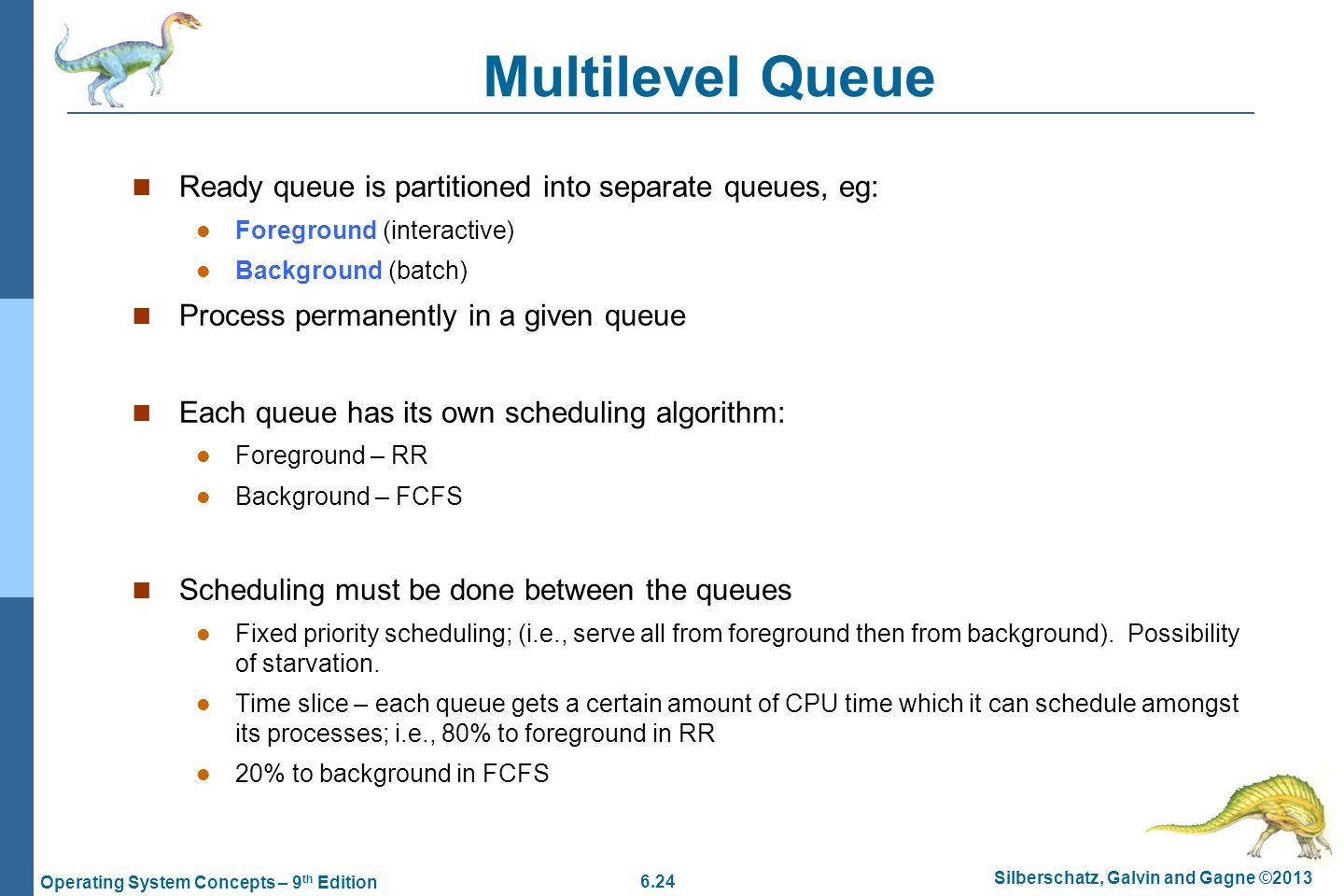 scheduling algorithm and ready queue Cpu scheduling gmu cs 571 cpu  if there are n processes in the ready queue and the time  in a multi-level queue-scheduling algorithm, processes.