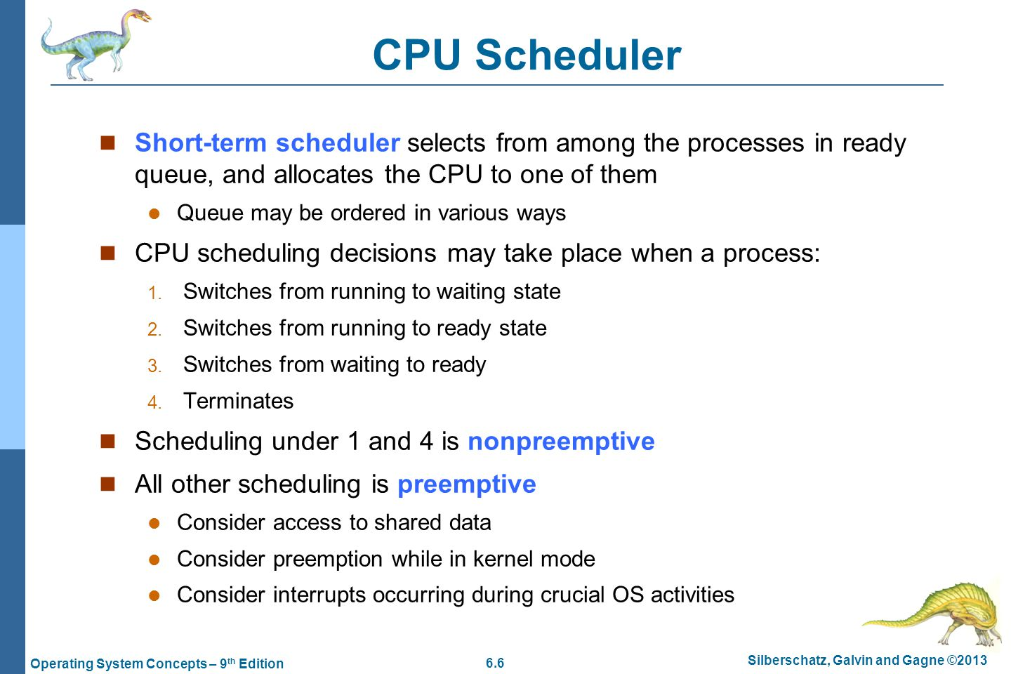 cpu scheduling The completely fair scheduler (cfs) is a process scheduler which was merged into the 2623 (october 2007) release of the linux kernel and is the default scheduler it handles cpu resource allocation for executing processes, and aims to maximize overall cpu utilization while also maximizing interactive performance.