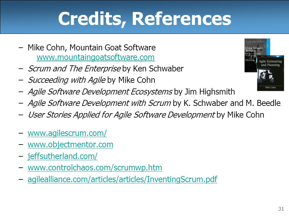 credits references mike cohn mountain goat software wwwmountaingoatsoftwarecom scrum - What Is Agile Methodology Pdf