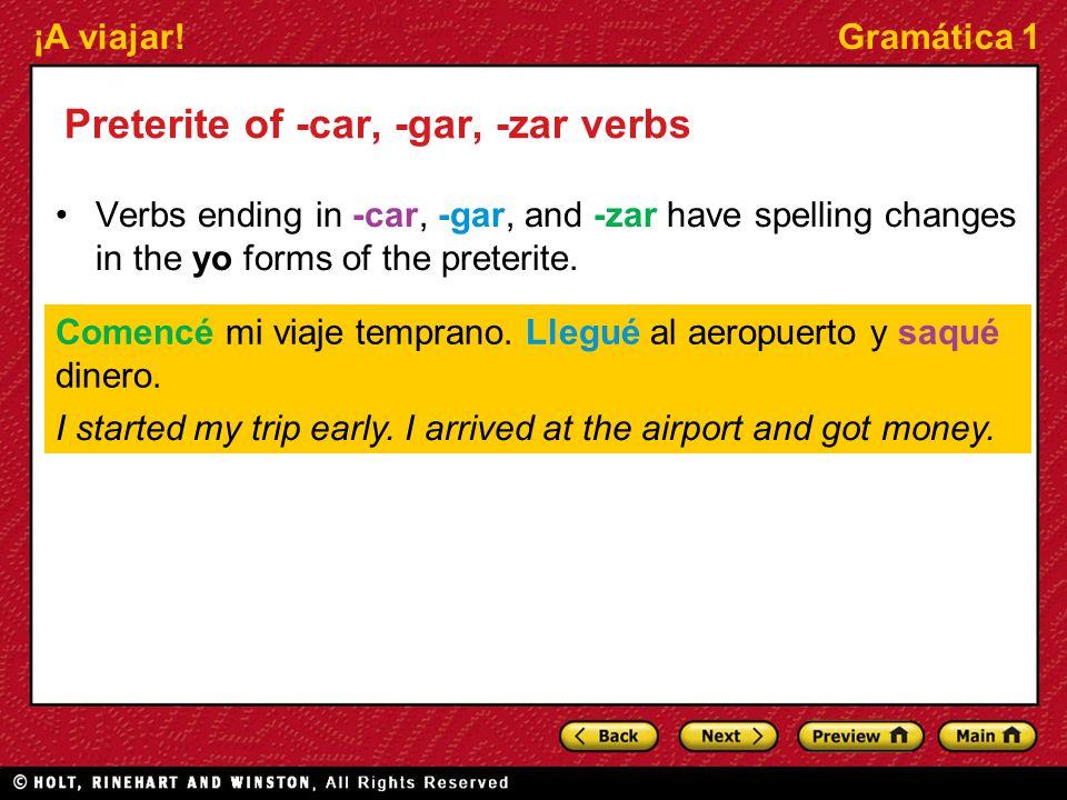 Preterite of -car, -gar, -zar verbs