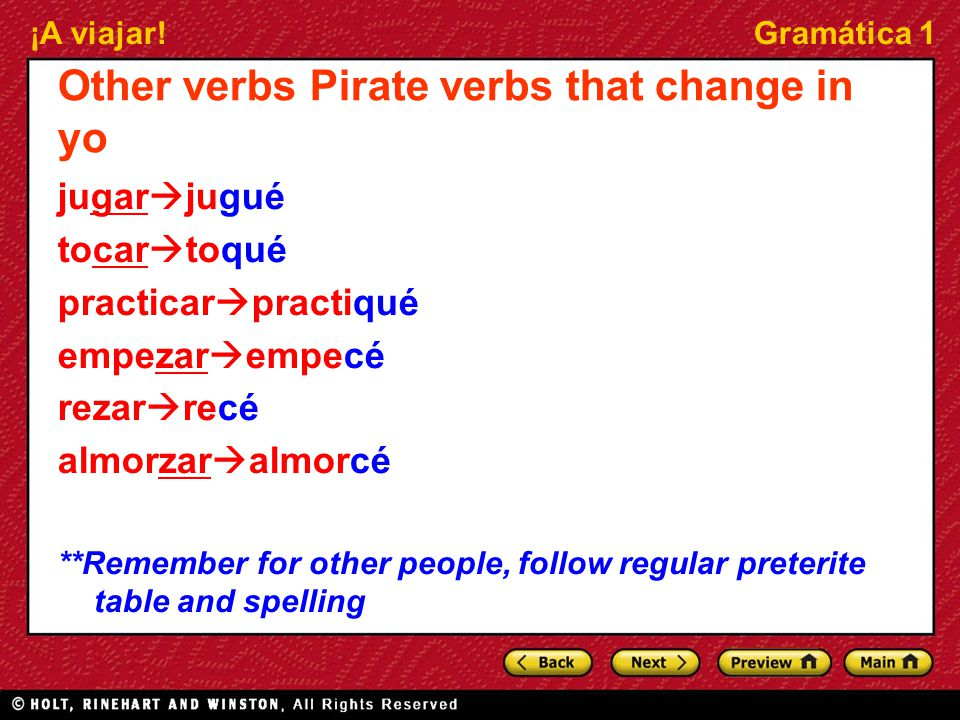 Other verbs Pirate verbs that change in yo
