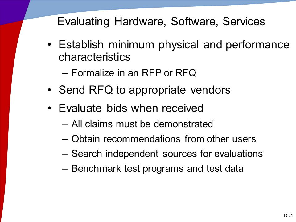 Hardware and Software Selection