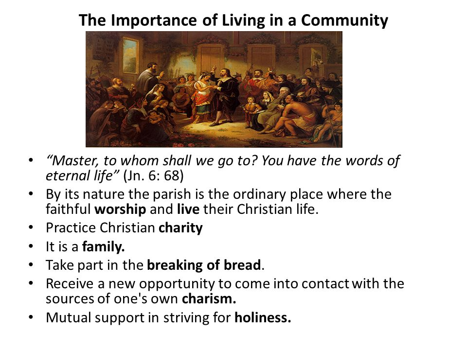 The Importance of Living in a Community
