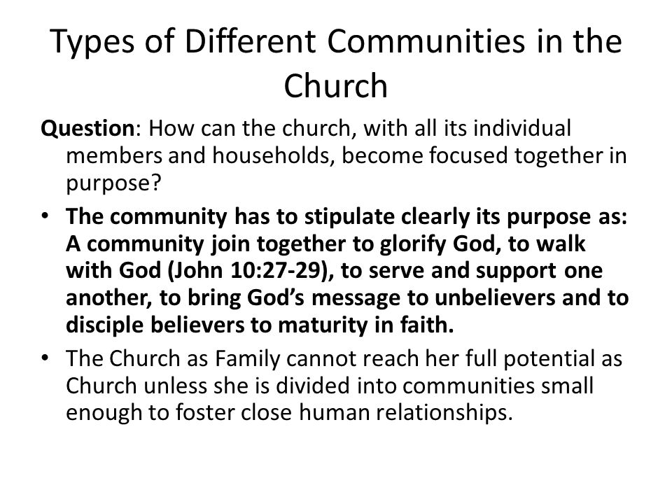 Types of Different Communities in the Church