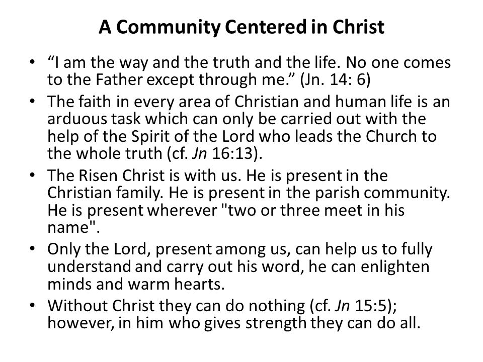 A Community Centered in Christ