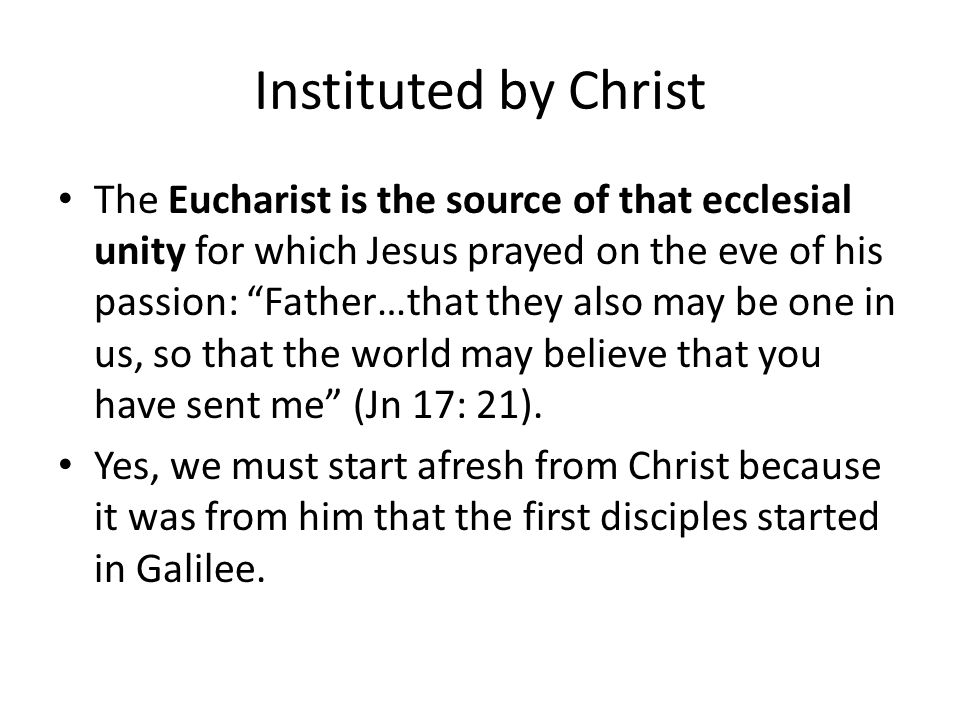 Instituted by Christ