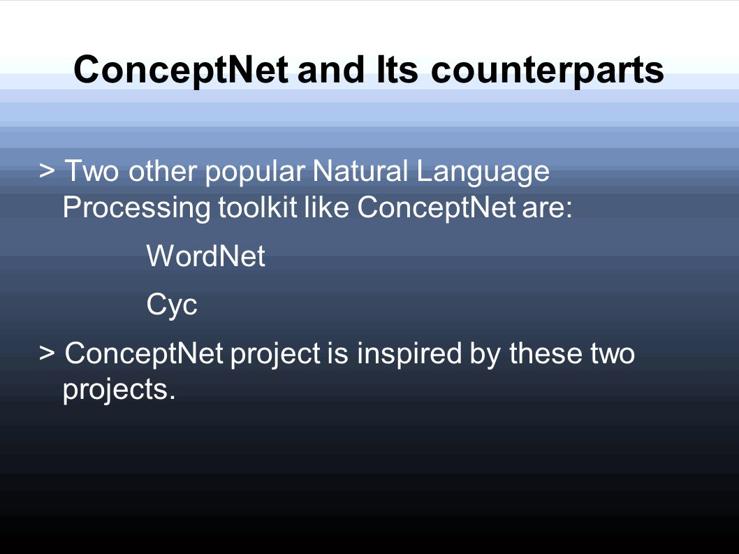 ConceptNet and Its counterparts