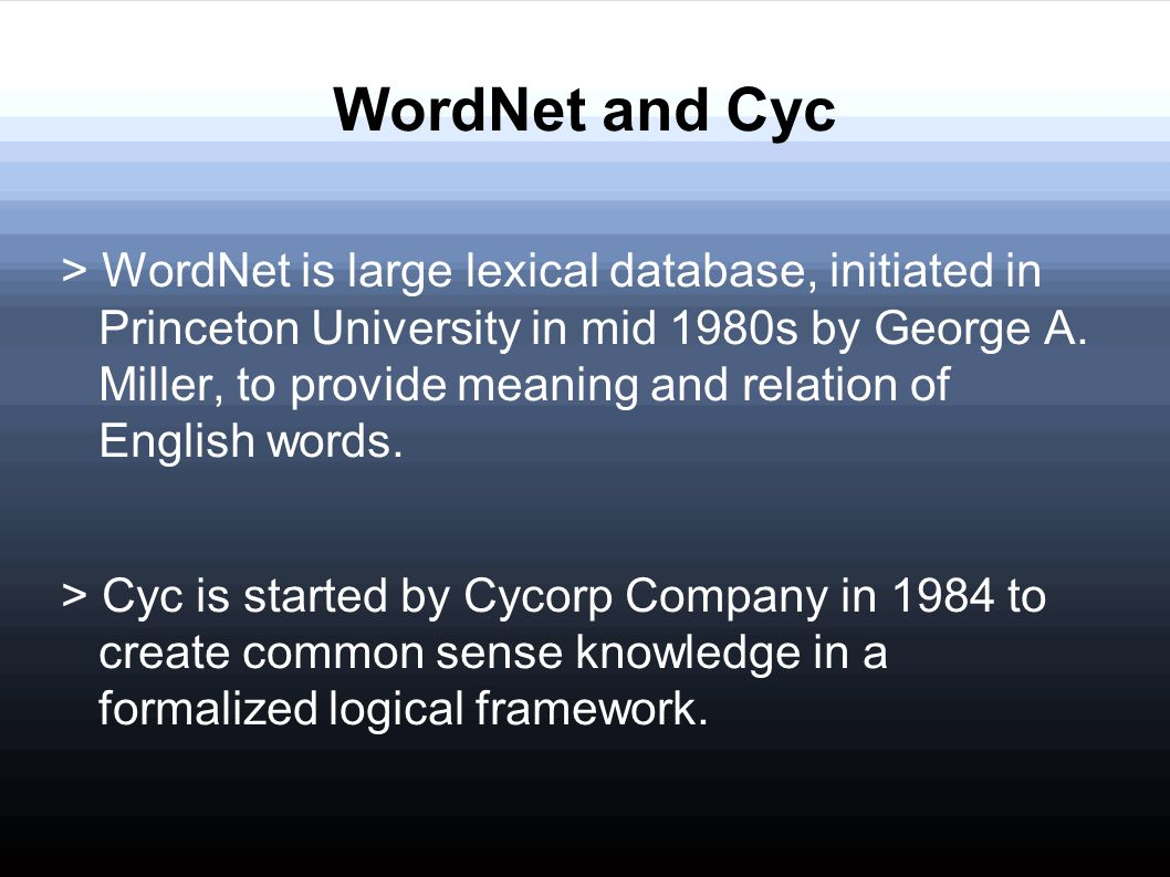 WordNet and Cyc