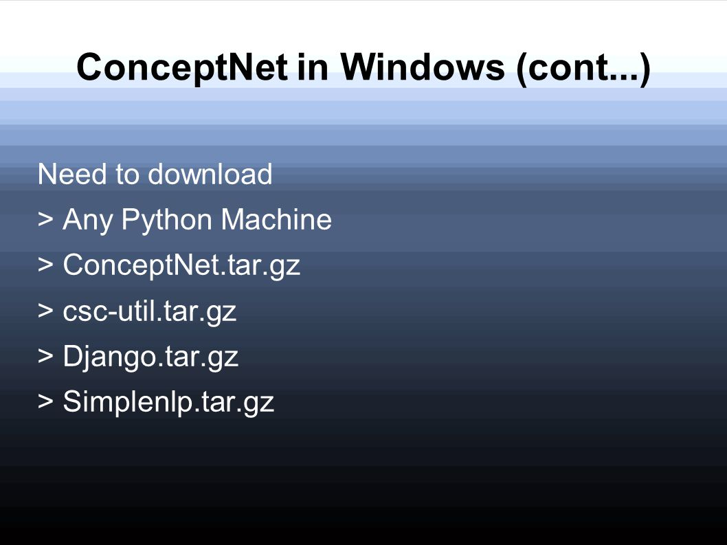 ConceptNet in Windows (cont...)