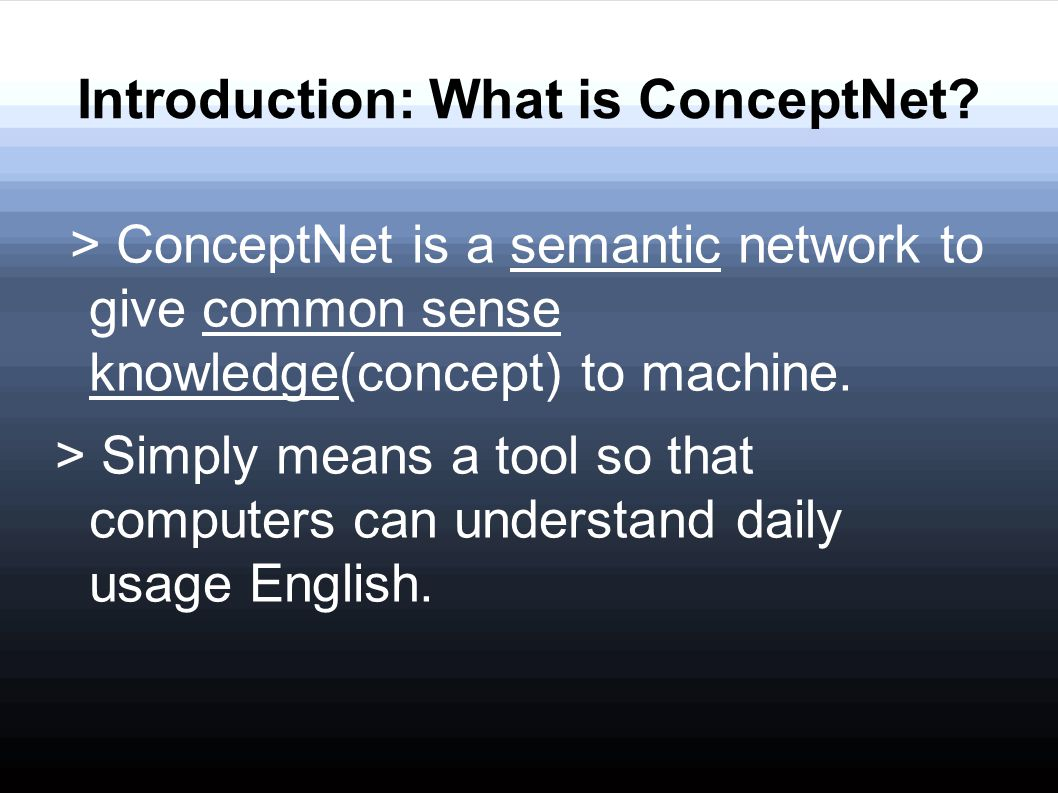 Introduction: What is ConceptNet
