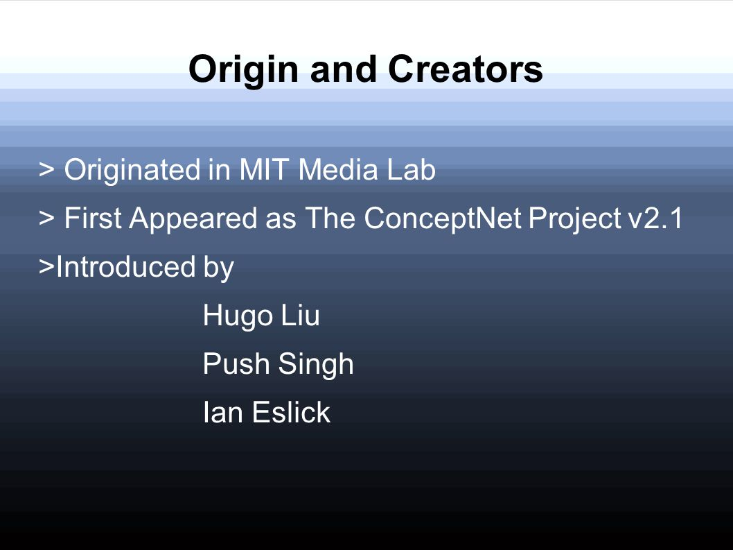 Origin and Creators > Originated in MIT Media Lab