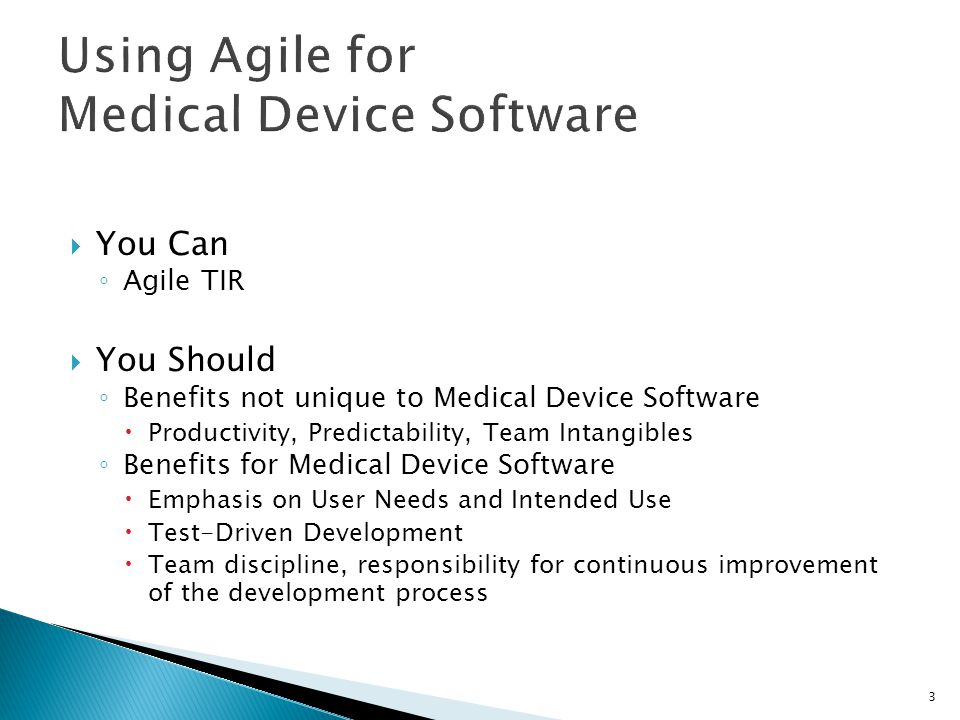 Using Agile for Medical Device Software