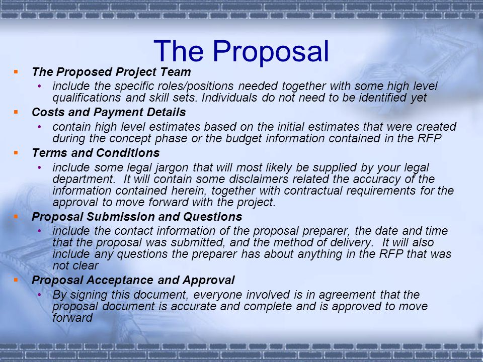 The Proposal The Proposed Project Team