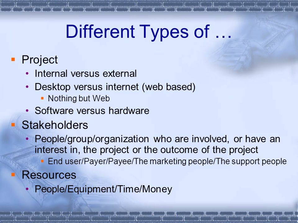 Different Types of … Project Stakeholders Resources