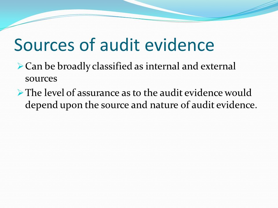 Sources of audit evidence
