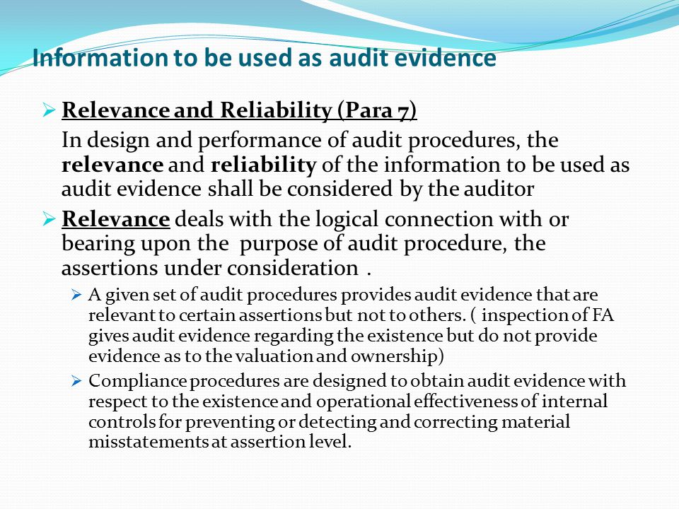Information to be used as audit evidence