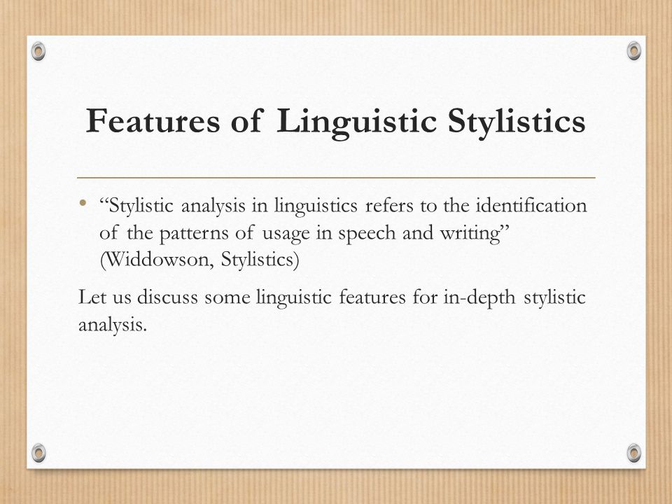 Features of Linguistic Stylistics