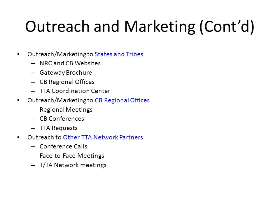 Outreach and Marketing (Cont'd)