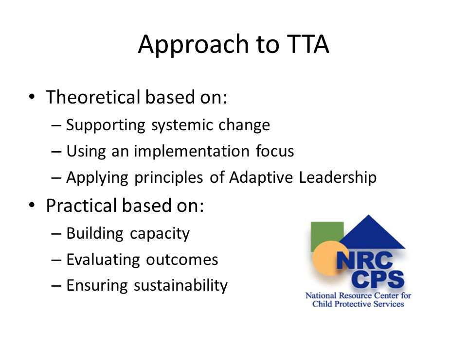 Approach to TTA Theoretical based on: Practical based on: