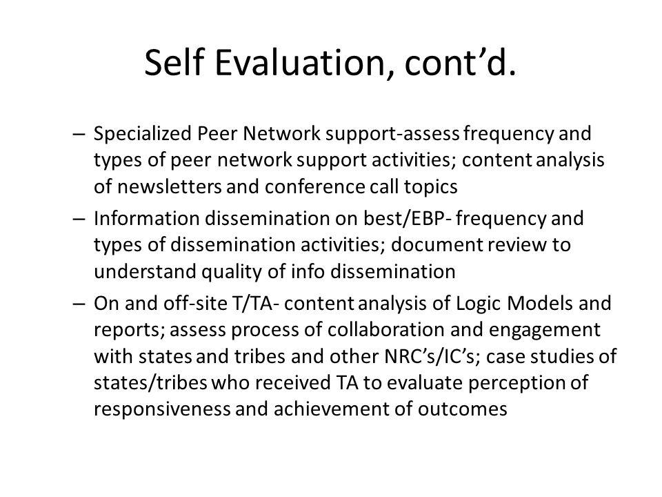 Self Evaluation, cont'd.