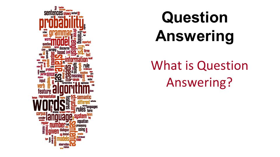 What is Question Answering