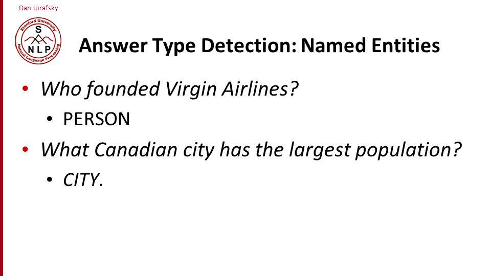 Answer Type Detection: Named Entities
