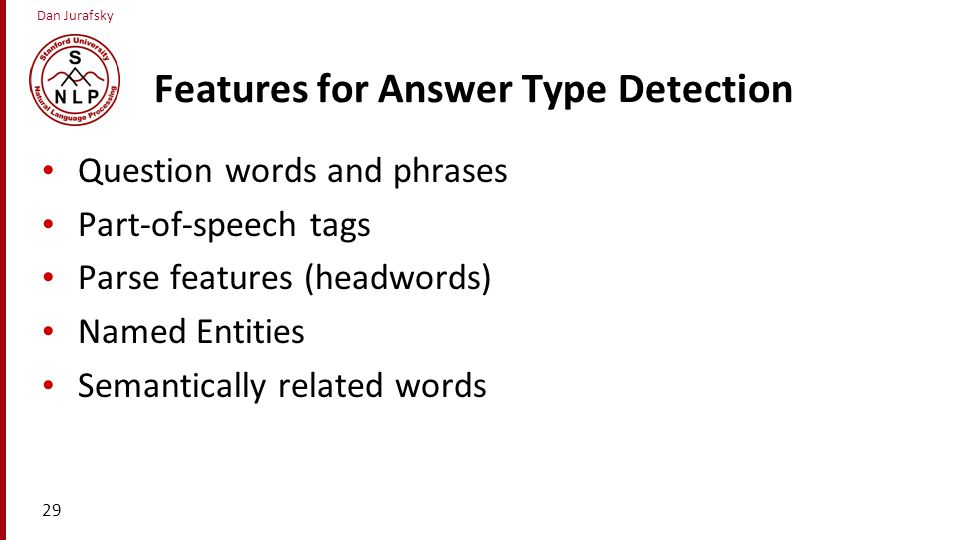 Features for Answer Type Detection