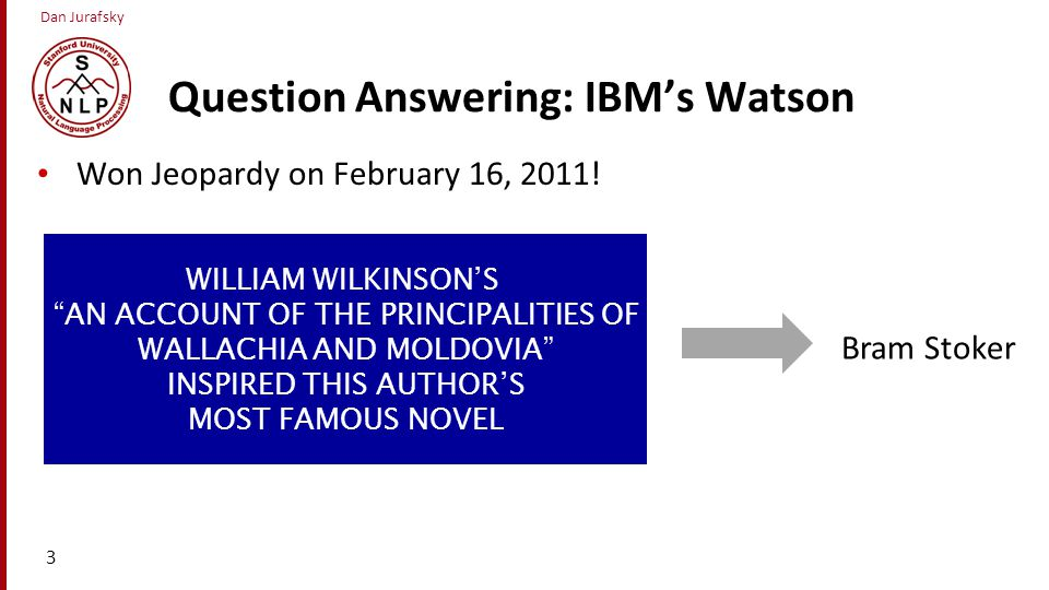 Question Answering: IBM's Watson